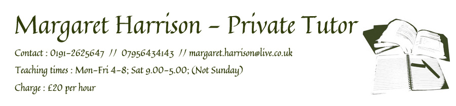 Margaret Harrison - Private Tutor - Newcastle and Tyneside